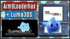250 - MODIFICA NINTENDO 3DS CFW LUMA 3DS + ARM9LOADERHAX